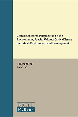 Chinese Research Perspectives on the Environment, Special Volume: Critical Essays on China's ...