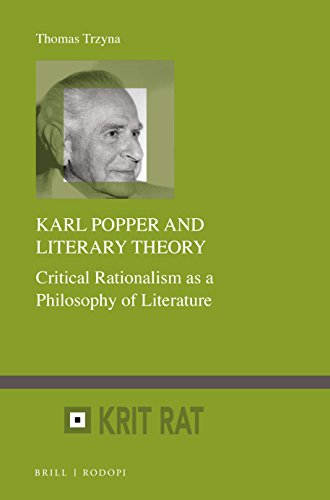 Karl Popper and Literary Theory (Schriftenreihe Zur Philosophie Karl R. Popper / Series in the...