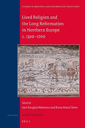 9789004328853: Lived Religion and the Long Reformation in Northern Europe C. 1300-1700 (Studies in Medieval and Reformation Traditions)