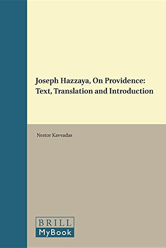 Joseph Hazzaya, On Providence: Text, Translation and Introduction (Texts and Studies in Eastern ...