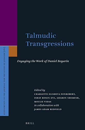 Talmudic Transgressions: Engaging the Work of Daniel: Fonrobert, Charlotte (Editor)/