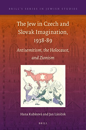 9789004362437: The Jew in Czech and Slovak Imagination, 1938-89: Antisemitism, the Holocaust, and Zionism: 60 (Brill's Jewish Studies)