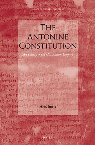 9789004368224: The Antonine Constitution: An Edict for the Caracallan Empire