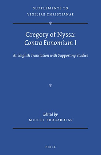 Gregory of Nyssa: Contra Eunomium I: An English Translation with Supporting Studies (Supplements to