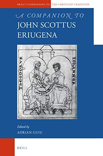 9789004382671: A Companion to John Scottus Eriugena (Brill's Companions to the Christian Tradition)