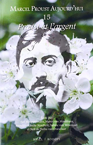 Proust et l'argent (French Edition) (Marcel Proust: Edited by Sjef