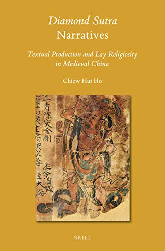 9789004405486: Diamond Sutra Narratives: Textual Production and Lay Religiosity in Medieval China
