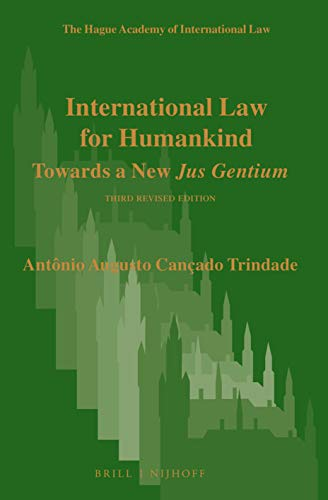9789004425200: International Law for Humankind: Towards a New Jus Gentium