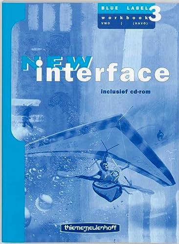 9789006141832: New Interface Workbook 3 blue label vwo/(havo)