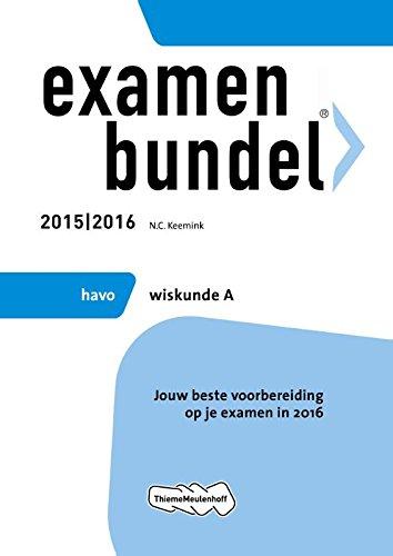 9789006636390: Havo Wiskunde A 2015/2016 (Examenbundel)
