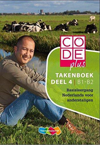 9789006815184: Code plus Takenboek Deel 4 B1-B2