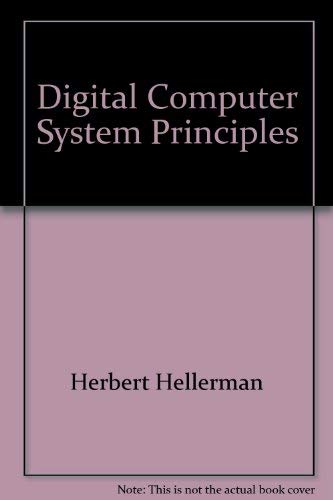 9789009011545: Digital Computer System Principles