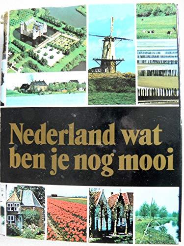 Nederland wat ben je nog mooi (Dutch: Tjaard Wiebo Renzo