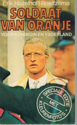 De soldaat van Oranje zwaait af (Dutch Edition): Hazelhoff Roelfzema, Erik