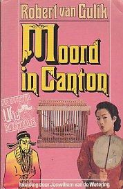 Moord in Canton. Een Rechter Tie Mysterie.: Gulik, Robert van