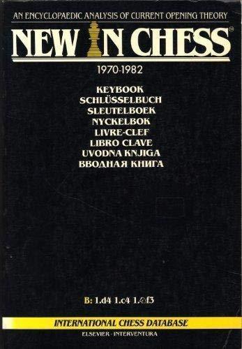 9789010049841: New in chess keybook, 1970-1982: An encyclopaedic analysis of current opening theory = New in chess Schlusselbuch, 1970-1982 : eine enzyklopadische Analyse der aktuellen Eroffnungstheorie