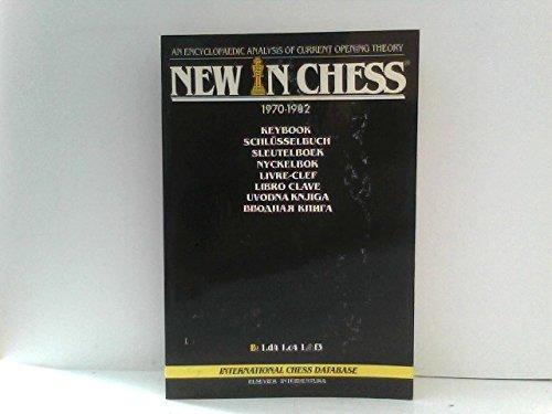 9789010049858: New in chess keybook, 1970-1982: An encyclopaedic analysis of current opening theory = New in chess Schlüsselbuch, 1970-1982 : eine enzyklopädische Analyse der aktuellen Eröffnungstheorie
