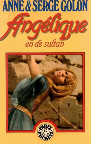 Angelique en de Sultan (9010054713) by Anne Golon; Serge Golon