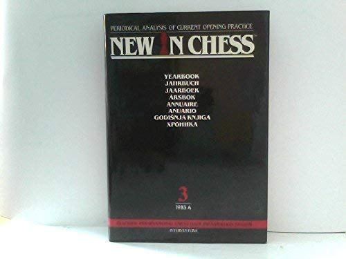 New in Chess Yearbook, 1985: Part a: Sosonko, Genna [Editor]
