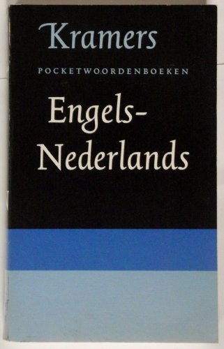 Engels-Nederlands/ Nederlands-Engles Woordenboek (Englis-Dutch Dictionary) Kramers Poketwoordenboeken: Harry N. Sieman,