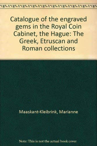 9789012012386: Catalogue of the engraved gems in the Royal Coin Cabinet, The Hague: The Greek, Etruscan, and Roman collections