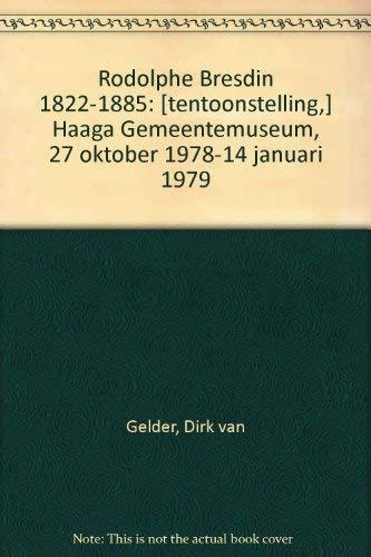 9789012022996: Rodolphe Bresdin 1822-1885 (Dutch Edition)