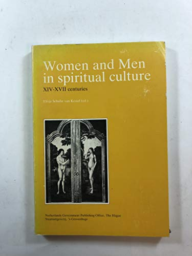 Women and Men in Spiritual Culture, XIV-XVII Centuries: A Meeting of South and North (English and ...