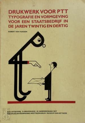 Drukwerk voor PTT. Typografie en vormgeving voor: FAASSEN, EGBERT VAN