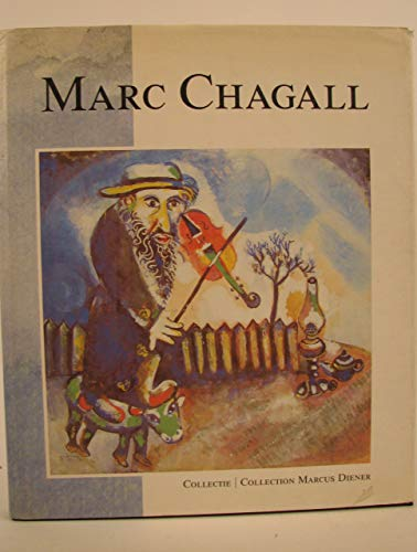 Mac Chagall. Collectie / collection Marcus Diener: Diener, Marcus; Macard�, Jean-Claude