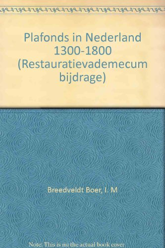 9789012065610: Plafonds in Nederland, 1300-1800 (RV bijdrage) (Dutch Edition)