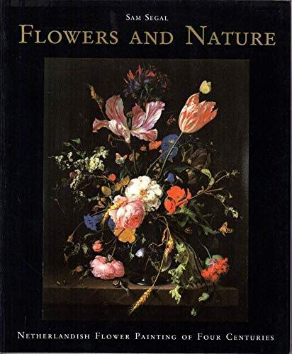 9789012066327: Flowers and Nature: Netherlandish Flower Painting of Four Centuries