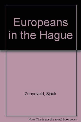 Europeans in The Hague: Zonneveld, Sjaak