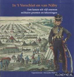 In't verschiet en van Naby: Een keuze: Koninklijk Nederlands Leger-