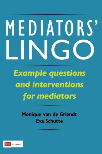 9789012384230: Mediators' Lingo: Example questions and interventions for mediators