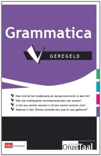 9789012581349: Grammatica geregeld / druk 1