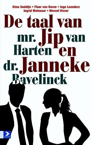 9789012582582: De taal van mr. Jip van Harten en dr. Janneke Bavelick