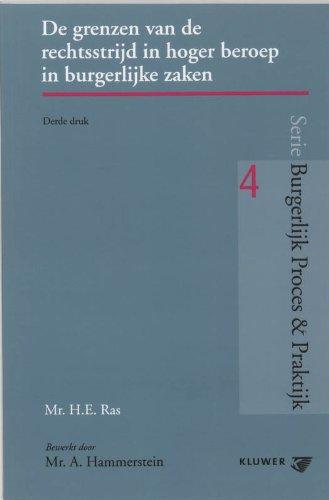 De grenzen van de rechtsstrijd in hoger beroep in burgerlijke zaken.: Ras, H.E.