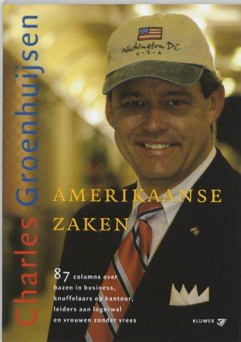 Amerikaanse zaken.: CHARLES GROENHUIJSEN (1954-).