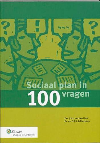 Sociaal plan in 100 vragen: Hurk, J.H.J. van