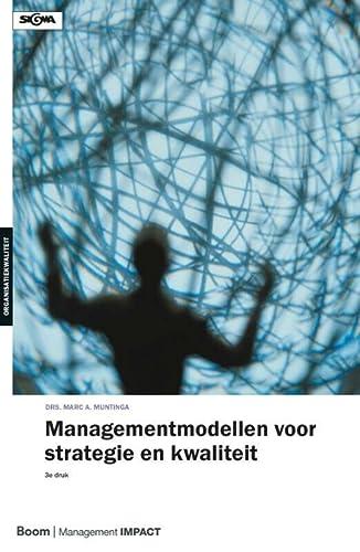 9789013066807: Managementmodellen voor strategie en kwaliteit