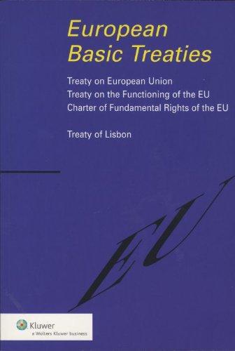 9789013074338: European basic treaties: treaty EU, treaty functioning EU, Charter Fundamental Rights EU, treaty of Lisbon
