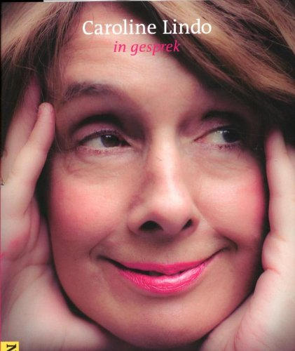 Caroline Lindo in gesprek : de NJB interviews.: Lindo, Caroline.