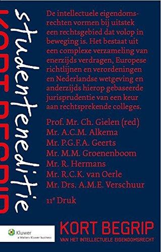 9789013126419: Kort begrip van het intellectuele eigendomsrecht studenteneditie