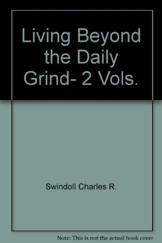 9789015160183: Living Beyond the Daily Grind, 2 Vols.