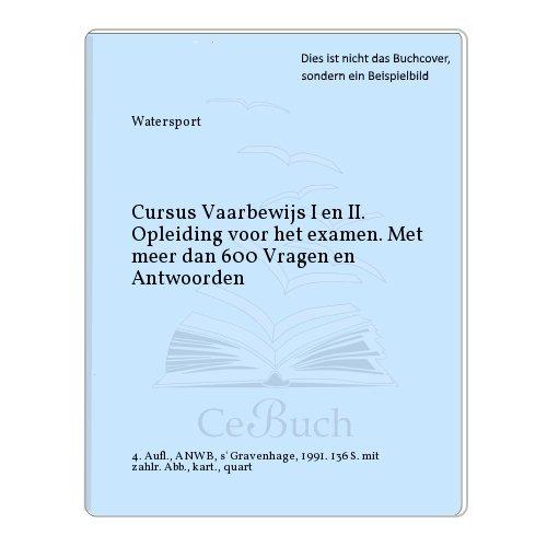 9789018001698: CURSUS KLEIN VAARBEWIJS I & II