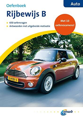 9789018034412: Oefenboek Rijbewijs B Auto (Slagen in het verkeer: Rijbewijs B)