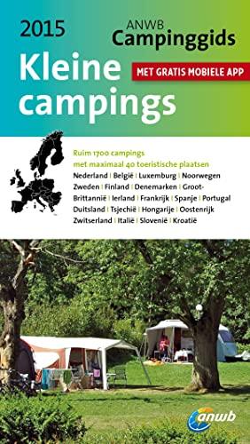 9789018038281: ANWB campinggids  / Kleine campings 2015/2016 / druk 1
