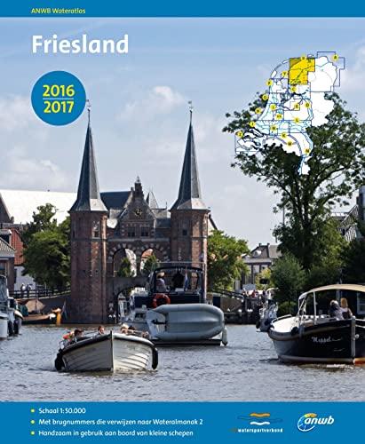 9789018038977: Friesland 2016-2017 (ANWB wateratlas (B))