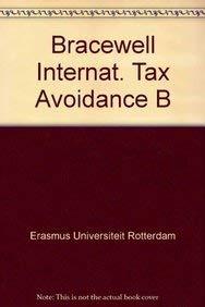 Bracewell internat. tax avoidance b (International series: Erasmus Universiteit Rotterdam