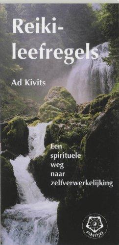 9789020201475: Reiki-leefregels / druk 3: een spirituele weg naar zelfverwerkelijking (Ankertjesserie (272))